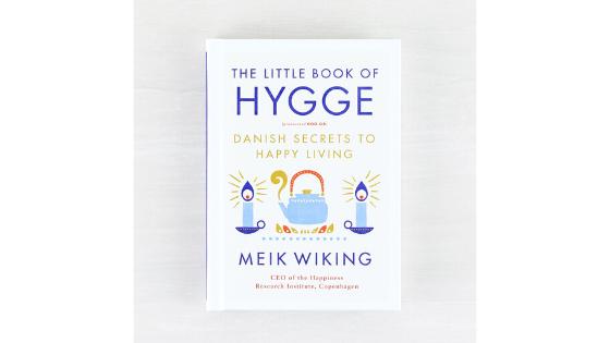 Meik Wiking's The Little Book of Hygge